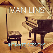 Intimate Sessions - EP by Ivan Lins