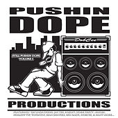 Pushin That Dope Vol. 1 by Various Artists