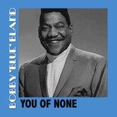 You of None von Bobby Blue Bland