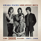 Greatest Hits - The Immediate Years 1967-1969 by Small Faces