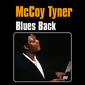 Blues Back by McCoy Tyner