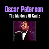 The Maidens of Cadiz by Oscar Peterson