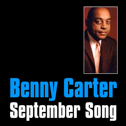 September Song by Benny Carter