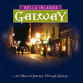 Bella Irlanda - Galway by Various Artists