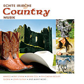 Echte Irische Country Musik by Various Artists