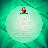 Ying Vs Yang Ep by Various Artists
