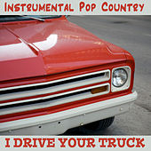 Instrumental Pop Country: I Drive Your Truck by The O'Neill Brothers Group