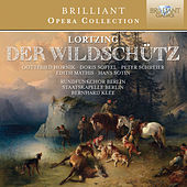Lortzing: Der Wildschütz by Various Artists