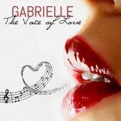 GABRIELLE The Voice of Love by Gabrielle Chiararo
