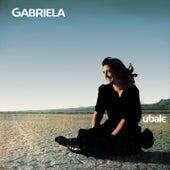 Ubale by Gabriela