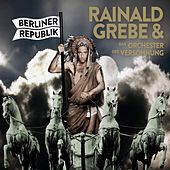 Berliner Republik by Rainald Grebe