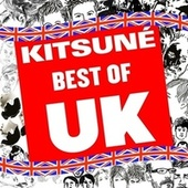 Kitsuné: Best of UK by Various Artists