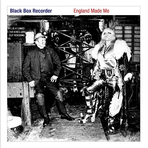 England Made Me by Black Box Recorder