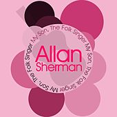My Son, the Folk Singer by Allan Sherman