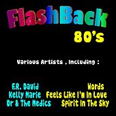 Flashback 80's by Various Artists