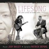 Lifesong - Das Leben schreibt die besten Lieder. by Judy Bailey
