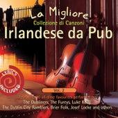 La Migliore Collezione di Canzoni Irlandese da Pub, Vol. 2 by Various Artists
