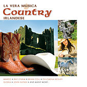 La Vera Musica Country Irlandese by Various Artists