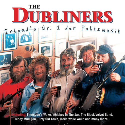 Irland's Nr. 1 der Folksmusik by Dubliners