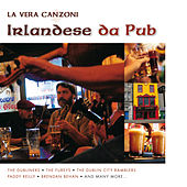 La Vera Canzoni Irlandese da Pub by Various Artists