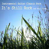 Instrumental Guitar Classic Rock: It's Still Rock and Roll to Me by The O'Neill Brothers Group