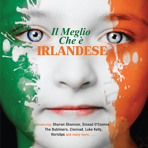 Il Meglio Che è Irlandese by Various Artists