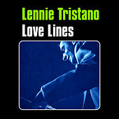 Love Lines by Lennie Tristano