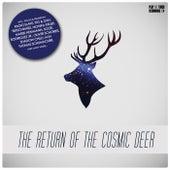 The Return of the Cosmic Deer by Various Artists