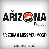 Arizona (I Miss You Most) by Brian Byrne