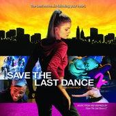 Save The Last Dance 2 Soundtrack von Various Artists