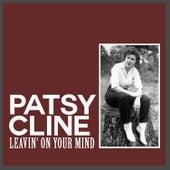 Leavin' on Your Mind von Patsy Cline