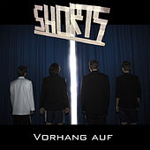 Vorhang Auf! by The Shorts