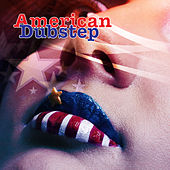 American Dubstep by Various Artists