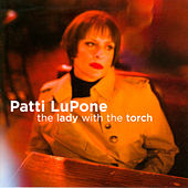 The Lady with the Torch von Patti LuPone