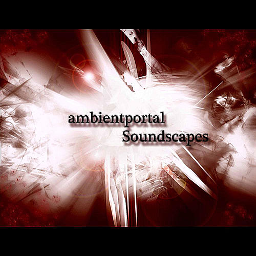 Soundscapes by Ambientportal