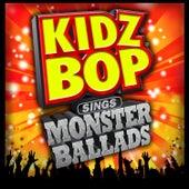 KIDZ BOP Sings Monster Ballads von Various Artists
