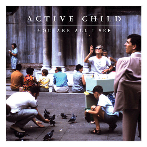 Hanging On by Active Child