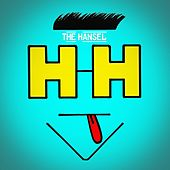 The Hansel by Hansel