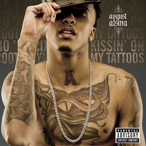 Kissin' On My Tattoos by August Alsina