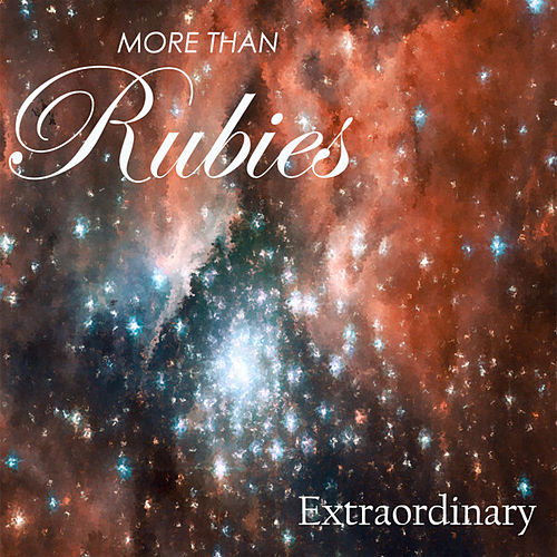 Extraordinary - Single by More Than Rubies