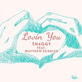 Lovin' You - Single by Shaggy