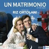 Un matrimonio (Dalla Serie TV di Pupi Avati) by Riz Ortolani