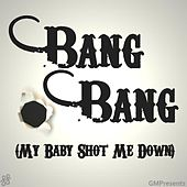 Bang Bang My Baby Shot Me Down (Tribute to David Guetta, Skylar Grey, Nancy Sinatra) by Jocelyn Scofield