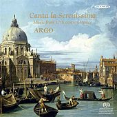 Canta la Serenissima by Various Artists