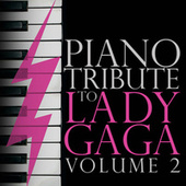 Piano Tribute to Lady GaGa, Vol. 2 by Piano Tribute Players
