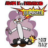 Eliminate by Adam K