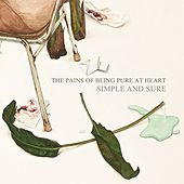 Simple and Sure by The Pains of Being Pure at Heart