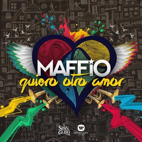 Quiero Otro Amor by Maffio
