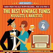 The Best Vintage Tunes. Nuggets & Rarities ¡Best Quality! Vol. 4 by Various Artists