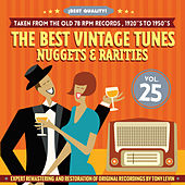 The Best Vintage Tunes. Nuggets & Rarities ¡Best Quality! Vol. 25 by Various Artists